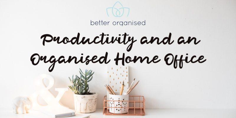 better organised home office