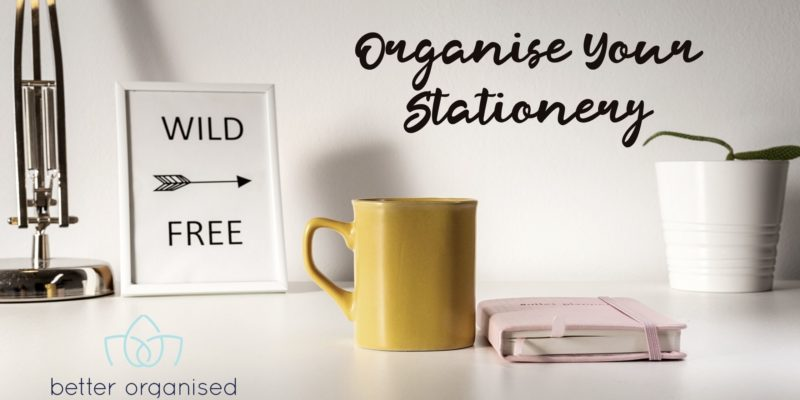 organise your stationery