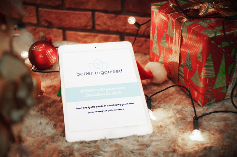 A BETTER ORGANISED CHRISTMAS 2019
